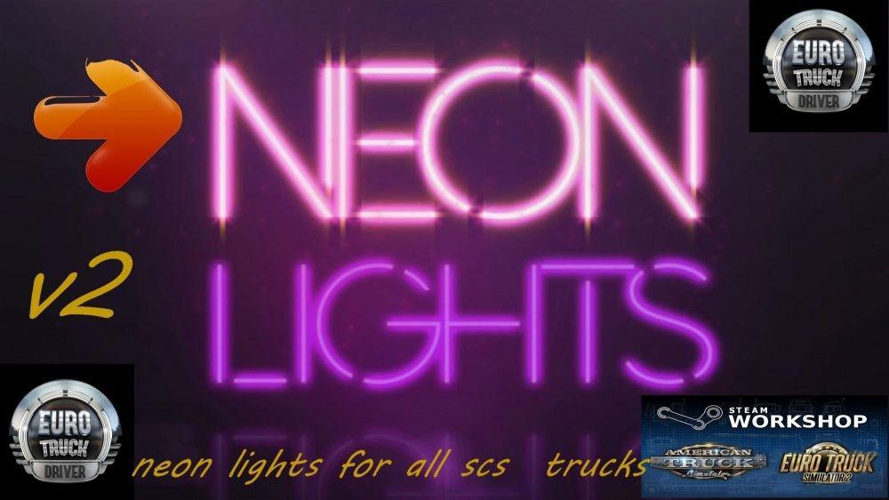 Neon Lights For All Scs Trucks V2 0 Mod Ets2 Mod