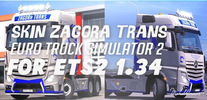 SKIN - ZAGORA TRANSPORT - ETS2 1 34 X MOD - ETS2 Mod