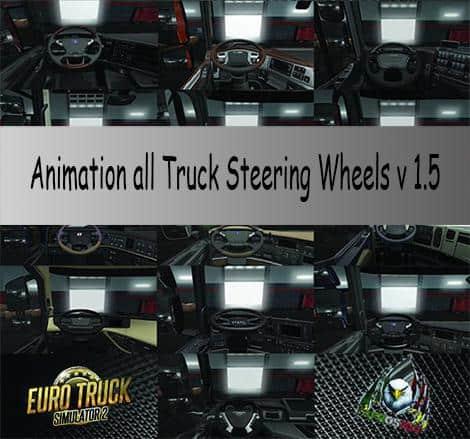 ANIMATION ALL TRUCK STEERING WHEELS V1 5 TUNING MOD - ETS2 Mod